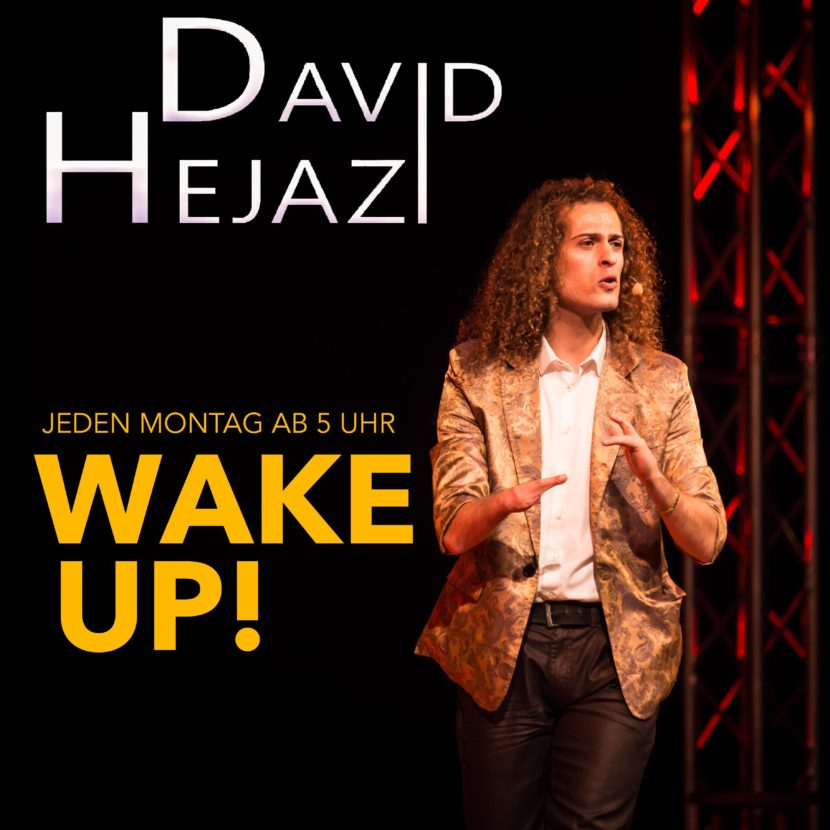 WAKE UP! - Der Nr. 1 Podcast von David Hejazi